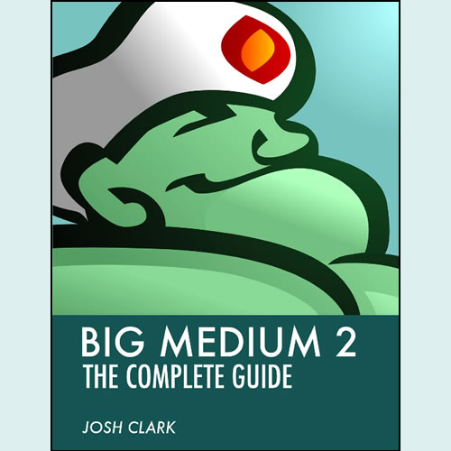 Big Medium 2: The Complete Guide (Cover)