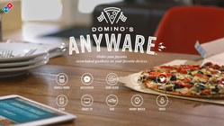 "Domino's Pizza: ""Anyware"" apps"