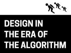 Design in the Era of the Algorithm 4x3
